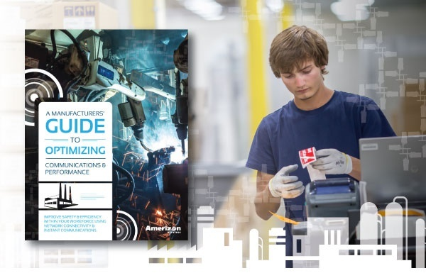 A Manufacturer's Guide to Optimizing Communications & Performance with Two-Way Radios